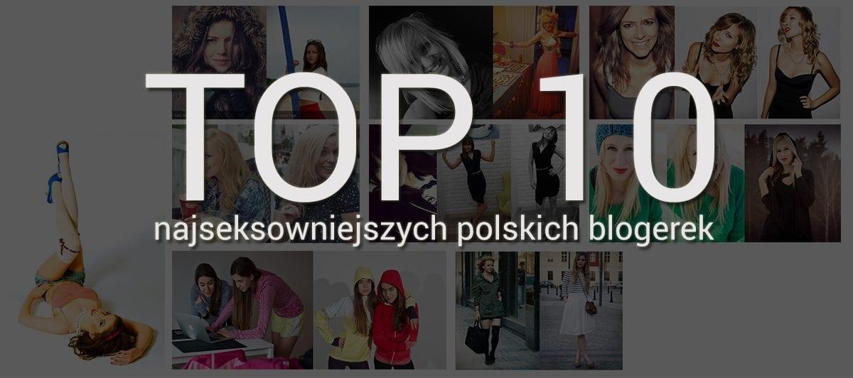 najseksowniejsze-polskie-blogerki
